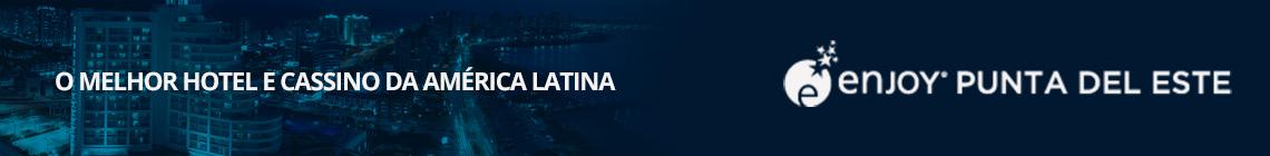 Enjoy Punta del Este - O melhor hotel e cassino da América Latina