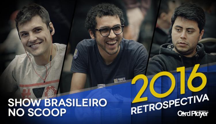 Retrospectiva 2016 – O Show Brasileiro no SCOOP/CardPlayer.com.br
