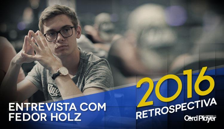 Retrospectiva 2016 - Entrevista com Fedor Holz/CardPlayer.com.br