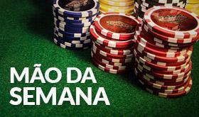 Mão da Semana - CardPlayer Brasil/CardPlayer.com.br