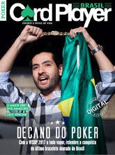 GRÁTIS! CardPlayer Brasil Digital 50: Decano do Poker - Com a WSOP 2017 a todo vapor, relembre a conquista do último bracelete dourado do Brasil