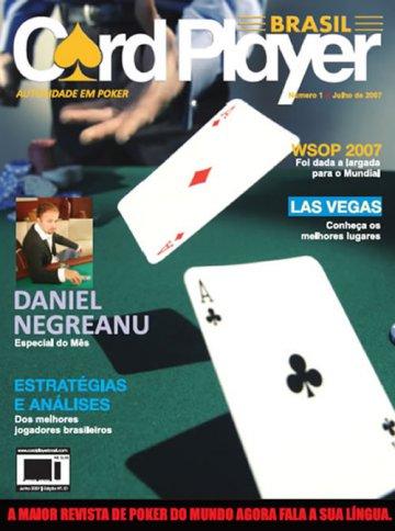 EDIÇÃO 1, agosto/2007 - Daniel Negreanu