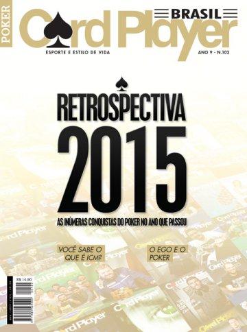 EDIÇÃO 102, janeiro/2016 - Retrospectiva 2015