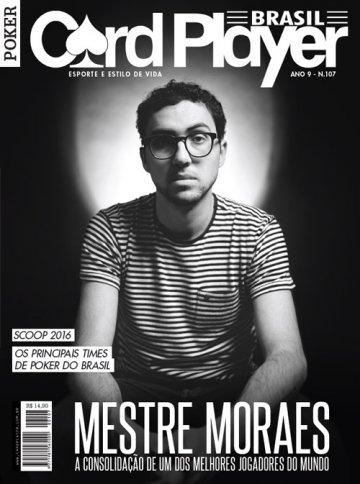 EDIÇÃO 107, junho/2016 - Mestre Moraes