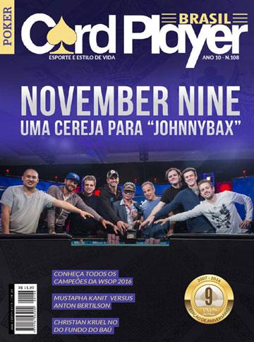 EDIÇÃO 108, julho/2016 - November Nine