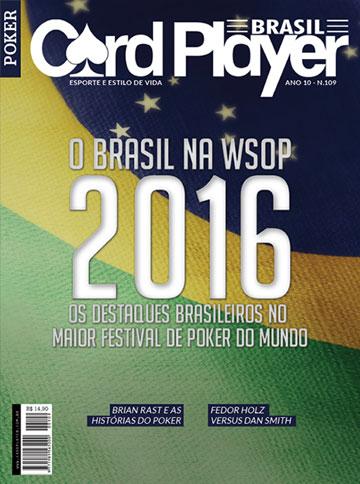 EDIÇÃO 109, agosto/2016 - Brasil na WSOP 2016