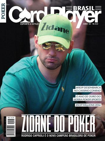 EDIÇÃO 113, dezembro/2016 - Zidane do Poker