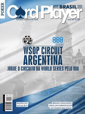 EDIÇÃO 118, maio/2017 - WSOP Circuit Argentina