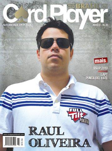 EDIÇÃO 32, março/2010 - Raul Oliveira