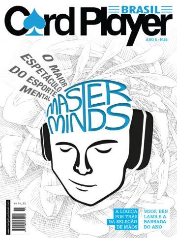 EDIÇÃO 55, fevereiro/2012 - Master Minds
