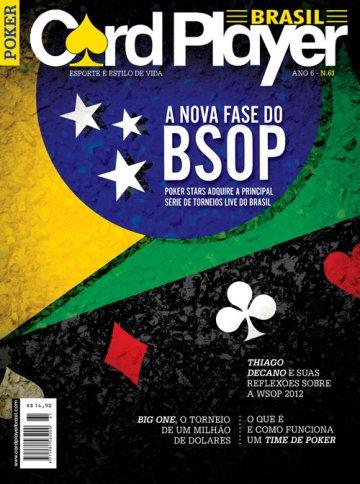 EDIÇÃO 61, agosto/2012 - Nova Fase do BSOP