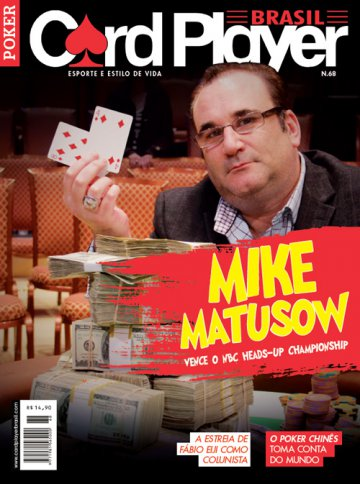 EDIÇÃO 68, março/2013 - Mike Matusow
