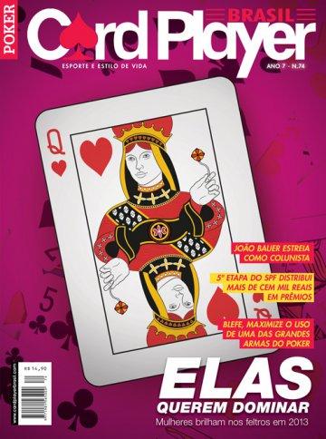 EDIÇÃO 74, Setembro/2013 - Mulheres no Poker