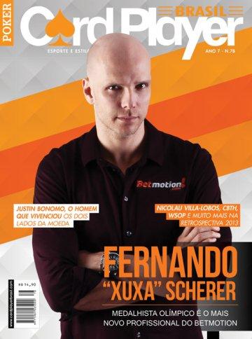 EDIÇÃO 78, janeiro/2014 - Fernando Scherer