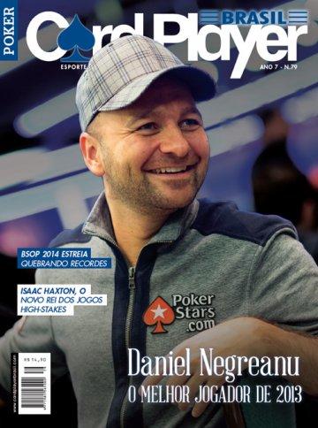 EDIÇÃO 79, fevereiro/2014 - Daniel Negreanu