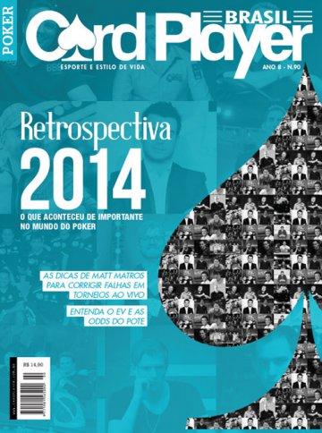 EDIÇÃO 90, janeiro/2015 - Retrospectiva 2014